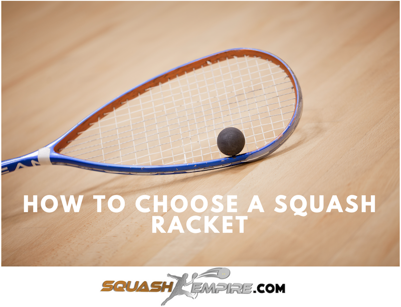 The Best Squash Racket for Beginners, Intermediate, and Advanced